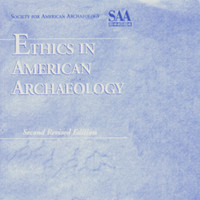 Ethics in American Archaeology, Second Revised Edition