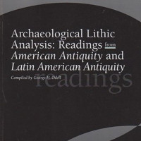 Archaeological Lithic Analysis: Readings from American Antiquity and Latin American Antiquity