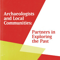 Archaeologists and Local Communities: Partners in Exploring the Past