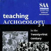 Teaching Archaeology in the Twenty-First Century