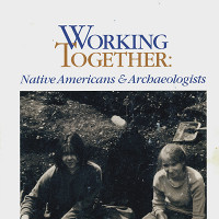 Working Together: Native Americans and Archaeologists